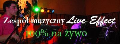 Zesp� muzyczny Live Effect